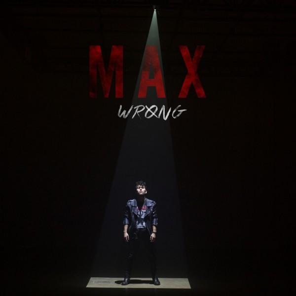 Max Wrong 600x600 - MAX - Wrong (EP)