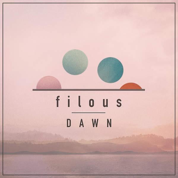 cover600x600 600x600 - filous - Dawn (EP)