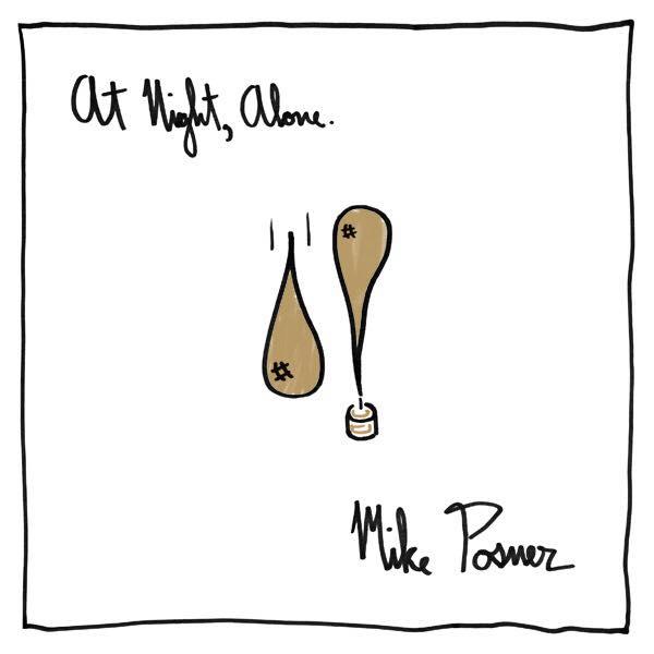 """Майк Познер анонсировал релиз нового альбома """"At Night, Alone"""""""