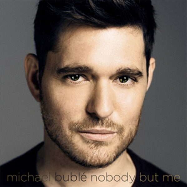 Michael Bubl Nobody But Me 600x600 - Michael Buble - Nobody But Me (Album)