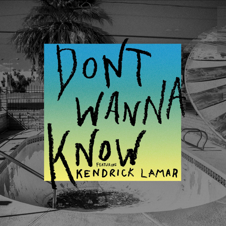 Maroon 5 feat kendrick lamar don t wanna know