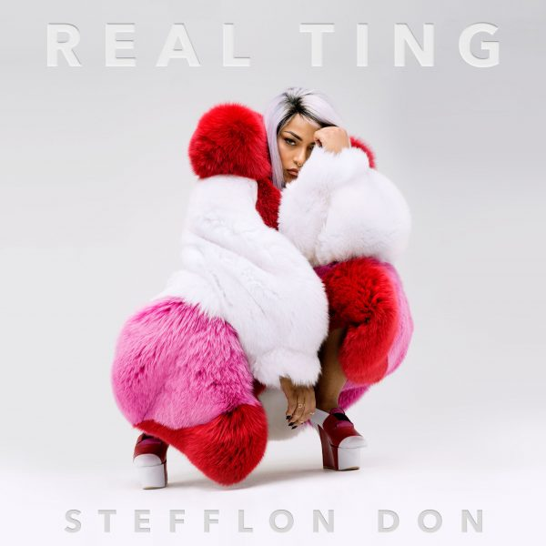 Stefflon Don Real Ting 600x600 - Stefflon Don - Real Ting (Mixtape)