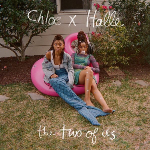 Chloe Halle The Two of Us 600x600 - Chloe x Halle - The Two of Us (Mixtape)