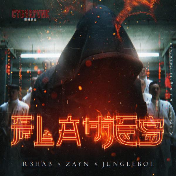 R3HAB ZAYN Jungleboi Flames 600x600 - R3HAB & ZAYN & Jungleboi - Flames