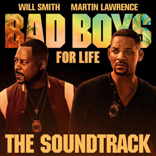 bad boys for life 600x600 - Саундтрек к фильму «Плохие парни навсегда»
