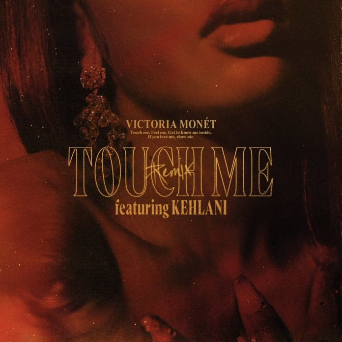 Victoria Monet Touch Me Remix feat. Kehlani 696x696 - Victoria Monét - Touch Me (Remix) [feat. Kehlani]