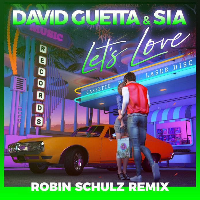 David Guetta Sia Lets Love Robin Schulz Remix 696x696 - David Guetta, Sia - Let's Love (Robin Schulz Remix)