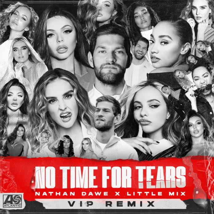 Nathan Dawe Little Mix No Time For Tears VIP Remix 696x696 - Nathan Dawe & Little Mix - No Time For Tears (VIP Remix)