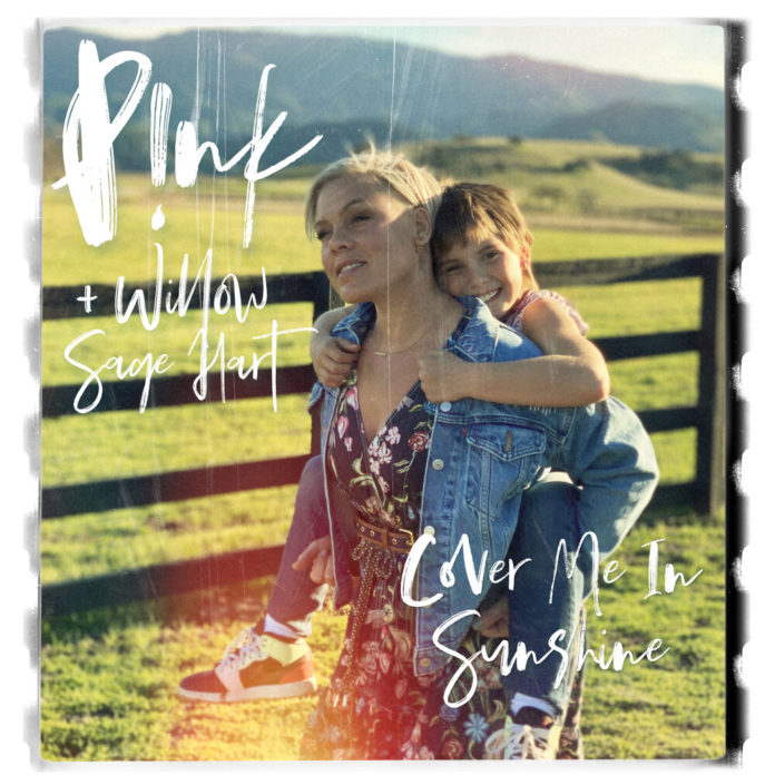 Pnk Willow Sage Hart Cover Me In Sunshine 696x696 - P!nk & Willow Sage Hart - Cover Me In Sunshine