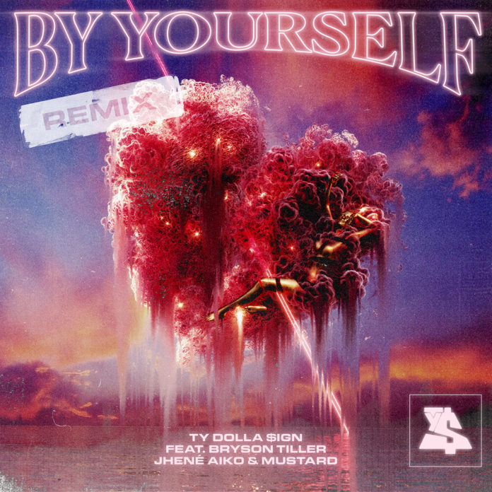 Ty Dolla ign By Yourself Remix feat. Bryson Tiller Jhene Aiko Mustard 696x696 - Ty Dolla $ign - By Yourself (Remix) [feat. Bryson Tiller, Jhené Aiko & Mustard]