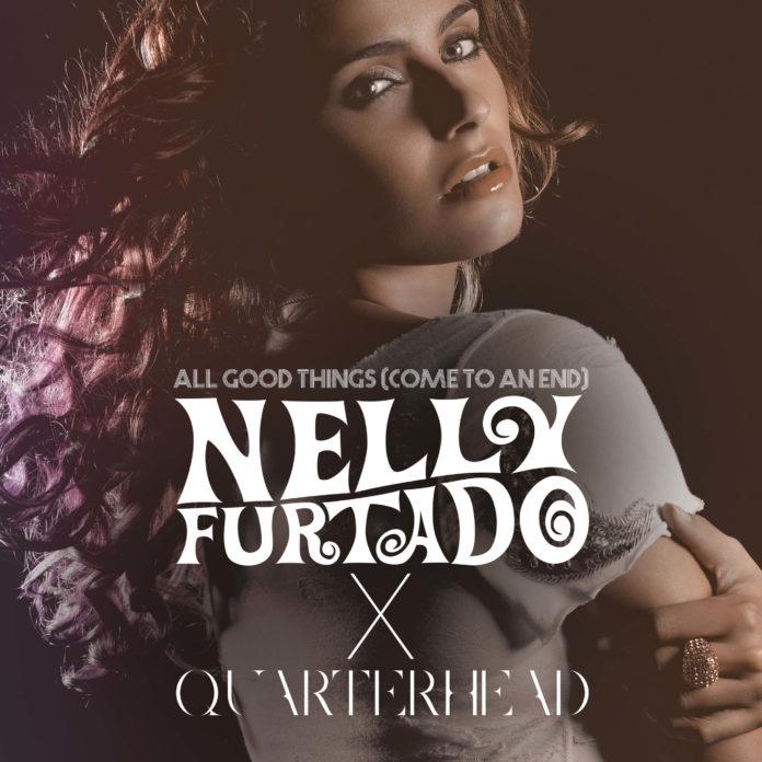 Nelly Furtado Quarterhead All Good Things Come To An End EP 2 696x696 - Nelly Furtado & Quarterhead - All Good Things (Come To An End) [Remix EP]