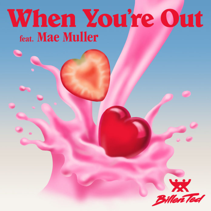 Billen Ted When Youre Out feat. Mae Muller 696x696 - Billen Ted - When You're Out (feat. Mae Muller)