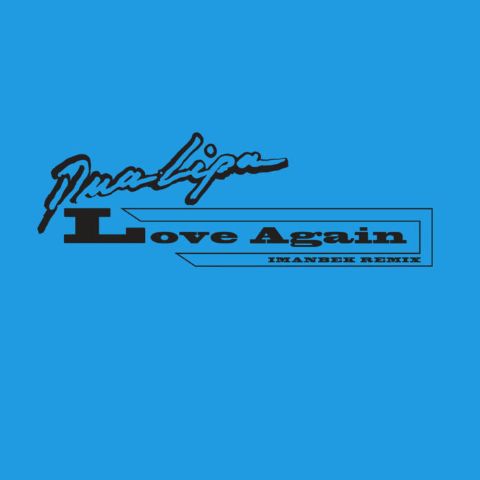 Dua Lipa Love Again Imanbek Remix 696x696 - Dua Lipa - Love Again (Imanbek Remix)